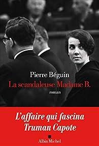 Pierre Béguin – La scandaleuse Madame B. (2020) 41TFjJrpyrL._SX195_