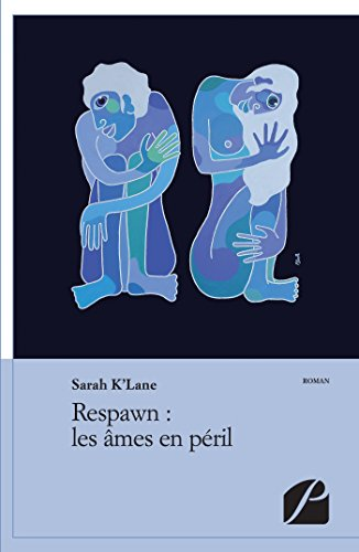 Respawn : les âmes en péril (Roman) (French Edition)