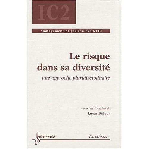 Le risque dans sa diversité : Une approche pluridisciplinaire