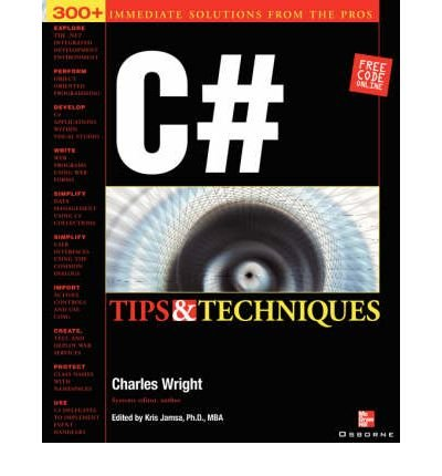 [(C# Programming Tips and Techniques )] [Author: Kris Jamsa] [Jan-2002]