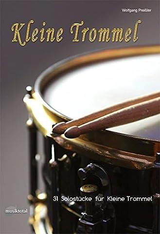 Kleine Trommel: 31 Solostücke für Kleine