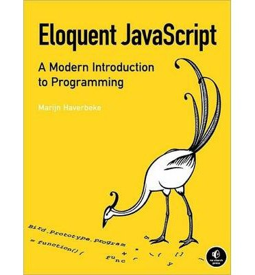 [( Eloquent JavaScript: A Modern Introduction to Programming By Haverbeke, Marijn ( Author ) Paperback Feb - 2011)] Paperback