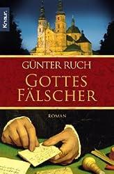 Gottes Fälscher: Roman