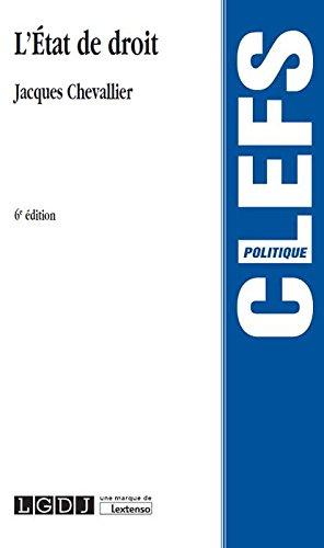 L'État de droit / Jacques Chevallier,....- Paris : LGDJ-Lextenso éditions , DL 2017, cop. 2017