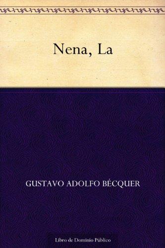 Nena, La por Gustavo Adolfo Bécquer