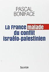 La France malade du conflit israelo-palestinien