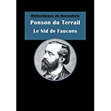 Le Nid de Faucons: Et autres récits cynégétiques (French Edition)