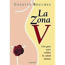ZONA V, LA: 1 (Libros Para Mujeres)