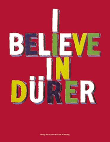 I Believe in Dürer