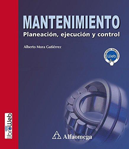 Mantenimiento - planeación, ejecución y control (Spanish Edition)