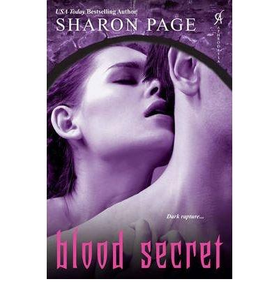 [(Blood Secret)] [ By (author) Sharon Page ] [April, 2012]