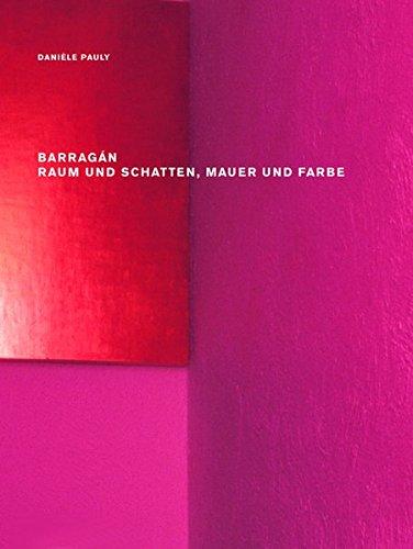 Barragan Raum Und Schatten, Mauer Und Farbe por Daniele Pauly