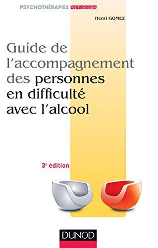 Guide de l'accompagnement des personnes en difficult avec l'alcool - 2me dition