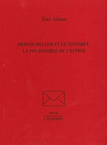 Heiner Muller et Le Tintoret par Etel Adnan