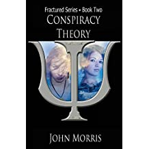 Conspiracy Theory: Book Two: Volume 2 (Fractured)