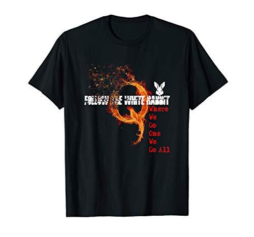 Q Anon Feuer Q WWG1WGA Sturm Kaninchen Geschenk T-Shirt T-Shirt -