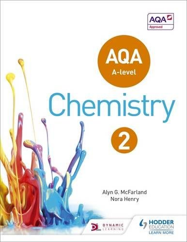 AQA A Level Chemistry Student Book 2 (AQA A level Science)