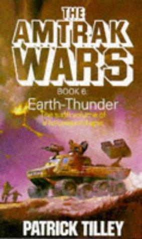amtrak-wars-vol6-earth-thunder