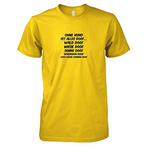 TEXLAB - Ohne Hund ist alles doof - Herren T-Shirt Gelb