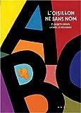 oisillon né sans nom (L') | Brami, Elisabeth (1946-....). Auteur