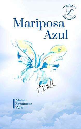 Mariposa Azul eBook: Luz Ros: Amazon.es: Tienda Kindle