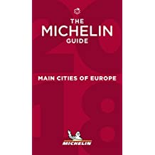 Michelin Main Cities of Europe 2018: Hotels & Restaurants (MICHELIN Hotelführer)