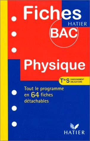 Fiches Bac physique, terminale S, enseignement obligatoire