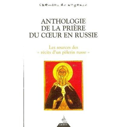 Anthologie de la prière du coeur en Russie : Les sources des 'récits d'un pèlerin russe'