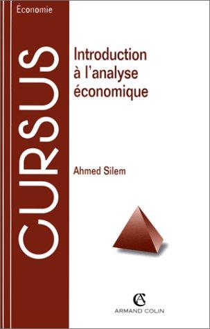 INTRODUCTION A L'ANALYSE ECONOMIQUE. Bases méthodologiques et problèmes fondamentaux