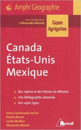 Canada, Etats-Unis, Mexique Capes Agreg 2013 de Al...