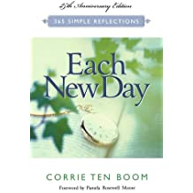 Each New Day (25th ann. Ed.) (365 Simple Reflections)