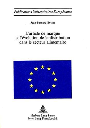 l-39-article-de-marque-et-l-39-evolution-de-la-distribution-dans-le-secteur-alimentaire
