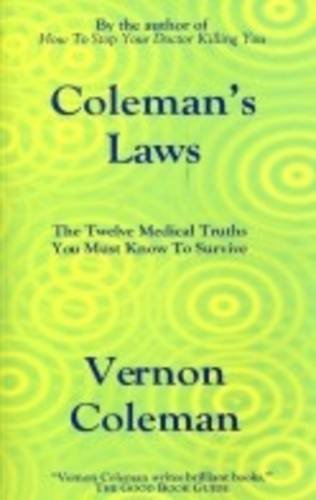 colemans-laws-the-twelve-medical-truths-you-must-know-to-survive