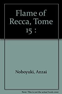 Flame of Recca Edition simple Tome 15