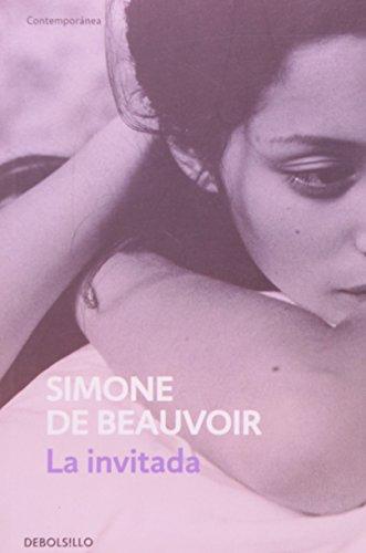 La invitada / She Came to Stay por Simone de Beauvoir
