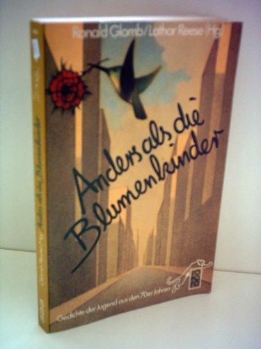Ronald Glomb: Anders als die Blumenkinder. Gedichte der Jugend aus den 70er Jahren