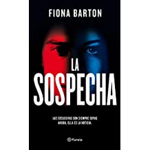 La sospecha (Volumen independiente) (Spanish Edition)