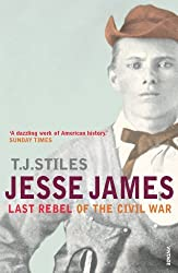 Jesse James by T J Stiles (2007-10-04)