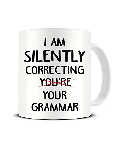 Funky NE Ltd Keramik-Kaffeetasse mit Aufschrift I Am Silently Correcting Your Grammar – Grammar...