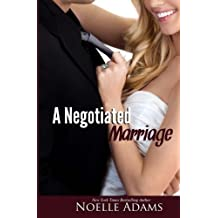 A Negotiated Marriage by Noelle Adams (2014-03-27)