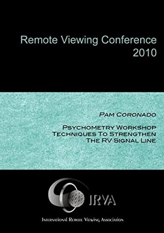 Pam Coronado - Psychometry Workshop: Techniques to Strengthen the RV