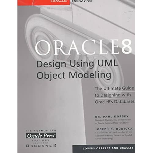[(Oracle 8 Database Design and Object Modeling)] [By (author) Paul Dorsey ] published on (December, 1998)