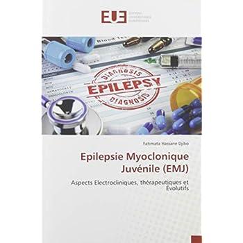 Epilepsie Myoclonique Juvénile (EMJ): Aspects Electrocliniques, thérapeutiques et Évolutifs
