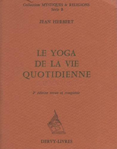 Le Yoga de la vie quotidienne : Karma-yoga