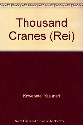 Thousand Cranes (Rei) par Yasunari Kawabata