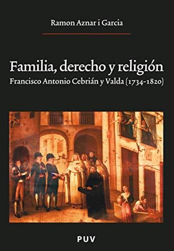 Familia, derecho y religión por Ramon Aznar i Garcia