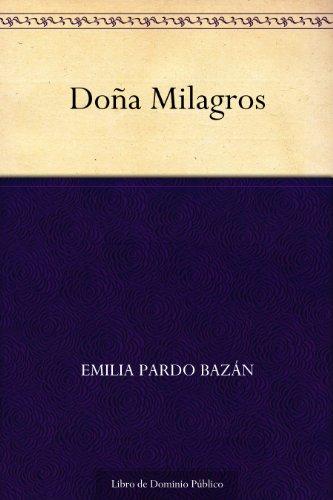 Doña Milagros por Emilia Pardo Bazán