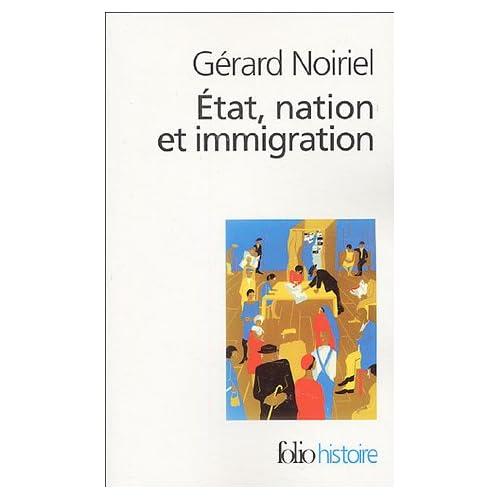 État, nation et immigration: Vers une histoire du pouvoir