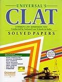 CLAT Solved Papers - Also Including Previous Year Papers of *NLSIU, Bangalore, *NALSAR, Hyderabad, *NLU, Jodhpur, *NUJS, Kolkata, *GNLU, Gandhi Nagar, ... Raipur, *HNLU, Raipur, NLU, Delhi, Symbiosis