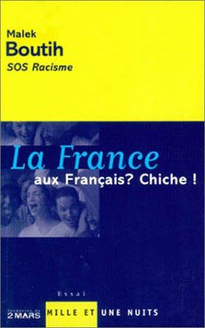 La France aux Français ? Chiche !